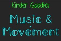 kinder goodies {music & movement} / by Amy Mc