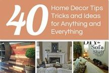 Home Decorating Ideas / Tips & Tricks for #InteriorDecorating and #HomeDecor.