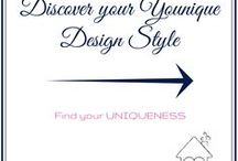 Discover your YOUNIQUE Design Style / We all have our own UNIQUE Design Style - discover yours.  Create your Happy Home your way, let your home reflect who you are.