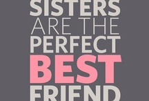 Sisters Forever <3