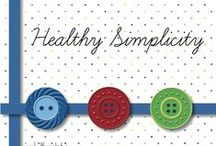 Healthy Simplicity / pins about what goes on at my blog