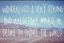 Travel {Wanderlust}