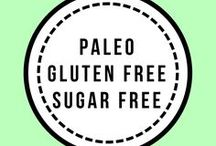 Paleo/Gluten/Sugar free / Recipes that are paleo gluten free sugar free