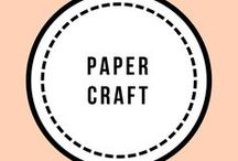 Paper Craft / Fun things to make with paper