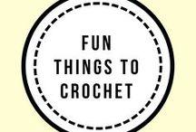 Fun things to Crochet / Fun things to crochet