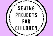 Sewing Projects for Children / Sewing ideas to make for Children