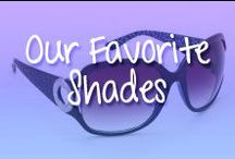 Our Favorite Shades! / Some our favorite sunglasses from the Inspired Shades team!