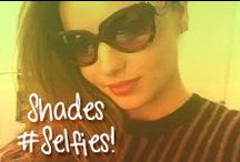 Shades Selfies / Our awesome customers showing us their favorite shades!