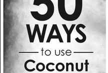 Coconut Obsession ALERT!  / by Nicc Paschal