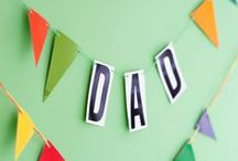 Mothers & Fathers Days / by Heather Harwood