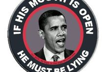 BO STINKS. IMPEACH!! / ARREST BO and PUT HIM WHERE HE BELONGS! IN PRISON / by jc