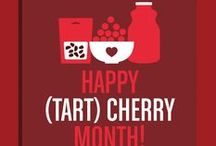 National Cherry Month / Go Tart for National Cherry Month and all year long.  Tart cherries are available in dried, frozen, canned and juice -- so they're always in season.