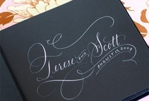 Calligraphy & Invitations / by Maeve Rogers Edstrom