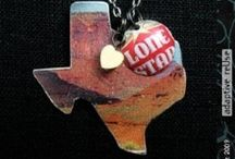 Deep in the heart of Texas / by Wendy Smith