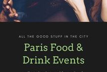 Paris Food & Drink Events / A curated list of Paris' best food and drink events