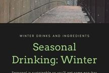Seasonal Drinking: Winter / What to drink in wintertime from seasonal fresh fruit and veggie inspired cocktails to holiday spritzers and hot buttered rums.