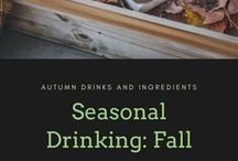 Seasonal Drinking: Fall / Cocktails and drinks with Autumn fruits, veggies and ingredients. Seasonal is more sustainable, so you might find some ecobar info, too!