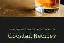 Classic Cocktail Recipes & Riffs / How to make a classic cocktail and some cool riffs on the classics.