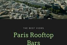 Rooftop Bars / Getting the best views over Paris with a drink!