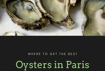 Oysters in Paris / Where to get oysters in Paris...and maybe some cocktails with them.