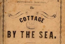 Cottage by the Sea / by Heather Campbell