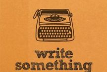 Write / Writing / Have Written / inspiration for writing as well as links to some of the articles I've had published