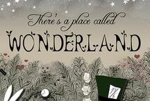 Alice In Wonderland / by Tia Larsen