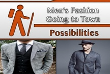 Going to Town [Fashion] / #Men's_Clothes / by C. A. Hutsell