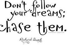 Choose to chase Your Dreams!