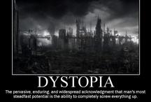 Dystopian Musings