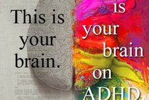 ADHD / Hints for and information about managing ADHD in children. / by Steph Wade