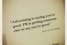Public Relations, Ad and Design / by Mychal Peterson