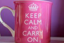 Keep Calm And / by Deja Velez
