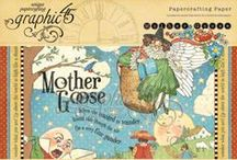 Mother Goose / This exciting new collection from Graphic 45 is one of our Summer CHA releases. Lavish floral designs, playful plaids, splendid stripes and charming cut-aparts adorn the pages of this sweetly nostalgic new collection! / by Graphic 45®