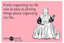 Organisation & Order... / by Jessica
