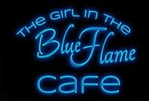 The Girl In The Blue Flame Cafe ~ My Novels / My Second Novel: In Editing