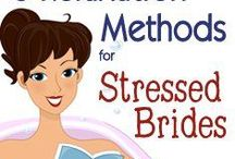 Tips for the Bride-to-Be / Tips and tricks of the trade for your everyday bride.