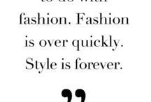 Style is Forever.  / by Christina Stevenson