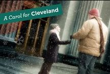 A Carol for Cleveland / A holiday event about Clevelanders, by Clevelanders, for Clevelanders.  Brimming with memories and laughter, this heartwarming world premiere is a timeless message of hope, love, and the true meaning of the holidays.