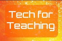 Tech for Teaching / My favorite tech tools for teaching, as well as tutorials and resources for them