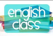 English Class / Ideas for teaching English/Language Arts