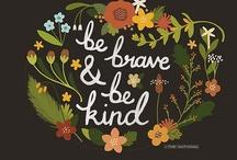 words of wisdom / by Kristin Faye