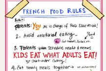 French Kids Eat Everything / Happy to say that after almost 2.5 years of being ready to pull my hair out, Audrey eats everything. She tries everything at least once, eats grownup food, and has a healthy and balanced diet.  / by Jordan Duncan