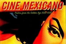 Mexican Cinema  / Art / by J D