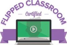 Flipped Classroom / A collection of sites/apps ideal for Flipping a Classroom
