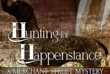 Hunting for Happenstance:  A Merchant Street Mystery #2 / A Contemporary Sweet Romantic Suspense
