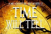 Time Will Tell:  A Merchant Street Mystery #1 / A Contemporary Sweet Romantic Suspense