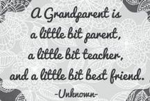 Grandparents and Grandchildren / by Debbie Ward Grasley