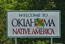 Okie and Proud of It!!!! / The Great State of Oklahoma / by Diana Nieto