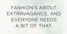 Iconic Fashion Quotes / Quotes from iconic luxury fashion designers about style and fashion in general